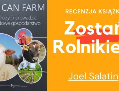 You Can Farm recenzja rolnictwo regeneratywne – Joel Salatin